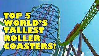 getlinkyoutube.com-Top 5 World's Tallest Roller Coasters! AWESOME!!! Complete Circuit Rollercoasters!