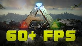 getlinkyoutube.com-ARK: SURVIVAL EVOLVED - 60+ FPS BOOST! Play Ark Without Lag On Any PC!
