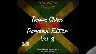 DJ Maserati Mar Presents: Reggae Oldies Dancehall Edition Vol. 2 (1995-1999) 90's Dancehall Mix width=