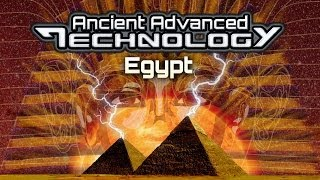 ANCIENT ADVANCED TECHNOLOGY The Pyramid Mystery - FEATURE FILM