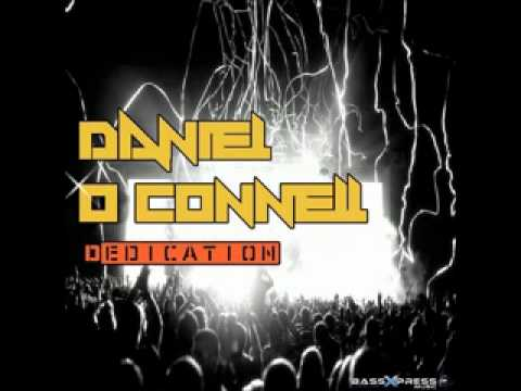 Daniel O Connell - Dedication (Original Mix) {Available Now On Beatport}