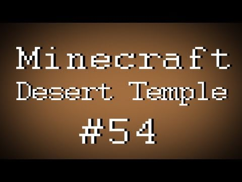 Fail Minecraft - Desert Temple w/ Kootra, PBat, Nova, and Gassy Part 54 (Multiplayer/Survival)