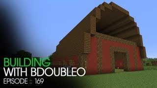Minecraft Building with BdoubleO - Episode 169 - Why you do what you do?