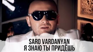 getlinkyoutube.com-Saro Vardanyan - Ya znayu ti pridyosh //  Official Video