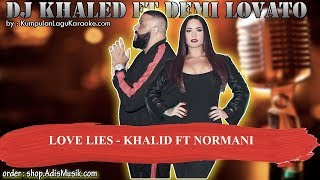 LOVE LIES   KHALID FT NORMANI Karaoke