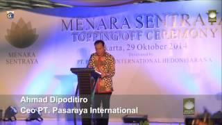 Jakarta kamis 29-10-2014 Topping of Ceremony Menara Sentraya di Blok M Melawai Jaksel
