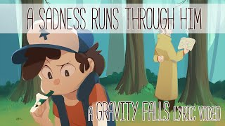getlinkyoutube.com-A Sadness Runs Through Him - a Gravity Falls PMV