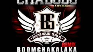 Chabodo (Feat. Snoop Dogg & T-Pain) - Boom Chakalaka (Remix)