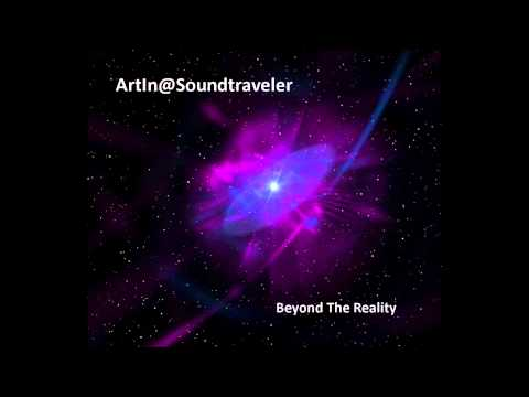 Atmospheric & Liquid Drum 'n Bass - Mix by ArtIn@Soundtraveler - Beyond The Reality