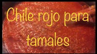 CHILE ROJO PARA TAMALES, GUISADO ROJO PARA TAMALES, TAMALES