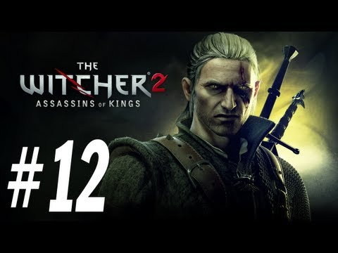 The Witcher 2 Enhanced Edition Walkthrough - PT. 12 - By the Gods - Stringing Up Sods
