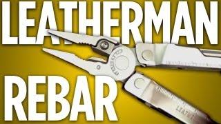 getlinkyoutube.com-Leatherman Rebar: A New Take on an Old Standard