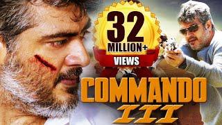 getlinkyoutube.com-Commando 3 (2015) Full Hindi Dubbed Movie | Action Movie 2015 | Ajith Kumar, Nayantara, Navdeep