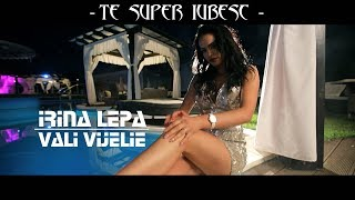 Irina Lepa si Vali Vijelie - TE SUPER IUBESC [ oficial video ] 2018 width=