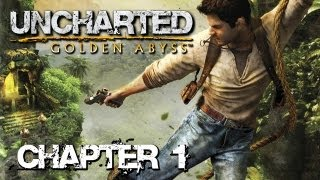 getlinkyoutube.com-Uncharted: Golden Abyss 'Chapter 1: You Ain't Seen Nothing Yet' TRUE-HD QUALITY