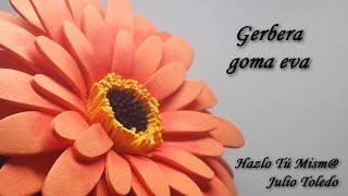 getlinkyoutube.com-Gerbera de goma eva