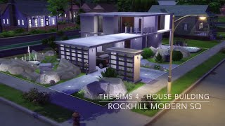 The Sims 4 - House Building - Rockhill Modern SQ