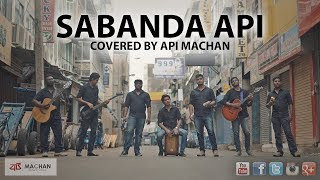 Sabanda Api - Covered by Api Machan