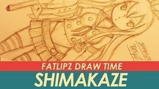 getlinkyoutube.com-Fatlipz Draw Time - Shimakaze