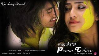 getlinkyoutube.com-Penna Teibiro - Official Release