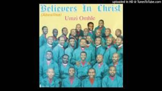 Belivers in Christ uJesu wami uyaphila width=