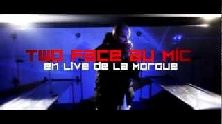 Two Face Au Mic - En Live De La Morgue