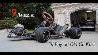 getlinkyoutube.com-9 Reasons to Buy an Old Go Kart!