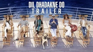 getlinkyoutube.com-Dil Dhadakne Do Official Trailer | In Cinemas 5th June