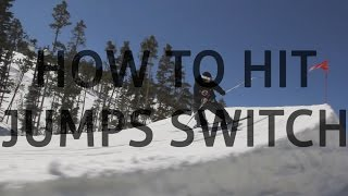 getlinkyoutube.com-Pt. 2:  How to hit jumps switch (switch 180)