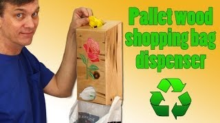getlinkyoutube.com-Shopping bag dispenser made from recycled pallet wood.