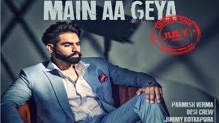 Aa Le Chak Mai Aa Gya Full Video Song   Desi Crew   Parmish Verma   Latest Punjabi Videos 2017