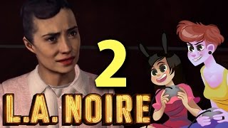 getlinkyoutube.com-LA NOIRE - 2 GIRLS 1 LET'S PLAY PART 2: SMOKING GUN