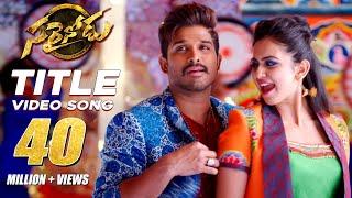getlinkyoutube.com-Sarrainodu Title Song Full Video Song || Sarrainodu || Allu Arjun , Rakul Preet, Catherine Tresa