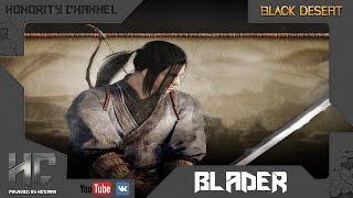 getlinkyoutube.com-Black Desert - Гайд Ронин (Блейдер, Blader) #3. Комбо