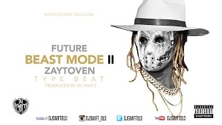 getlinkyoutube.com-Future - BeastMode 2 X Zaytoven Type Beat Prod. By Dj Swift
