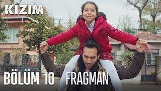Kızım 10. Bölüm Fragmanı