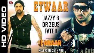 getlinkyoutube.com-Etwaar | Jazzy B | Gippy Grewal | Dr Zeus | Fateh | New Punjabi Songs 2015 | Faraar - Sagahits