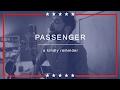 Passenger | A Kindly Reminder with lyrics