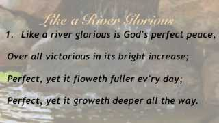 getlinkyoutube.com-Like a River Glorious (Baptist Hymnal #58)