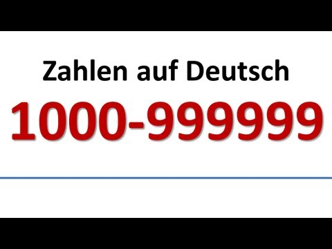 Deutsch: Wortschatz - Zahlen 1000-999999 (deutsche Untertitel)/German: Numbers (German subs)