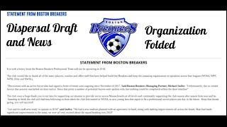 BOSTON BREAKERS HAVE FOLDED ● NWSL DISPERSAL DRAFT ● WHAT HAPPENS TO THE BREAKERS? ● NEWS and INFO