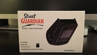 Unboxing & Test Footage:  Street Guardian SG9665GC v2 2016 Edition