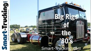 Big Rigs of the '80's