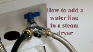 How to add a water outlet to a steam dryer.