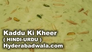 getlinkyoutube.com-Hyderabadi Kaddu Ki Kheer Recipe in HINDI - URDU