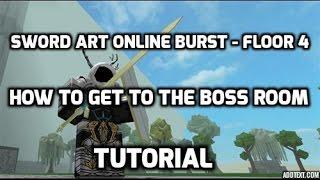 getlinkyoutube.com-Sword Art Online Burst Roblox FLOOR 4 - How to get to boss room!