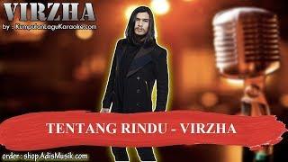 TENTANG RINDU - VIRZHA Karaoke