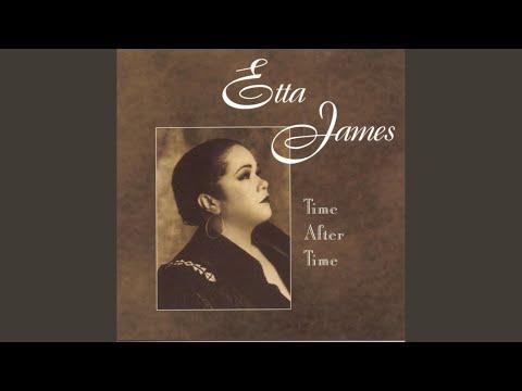 Time After Time de Etta James Letra y Video