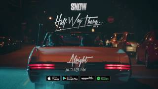 Snow Tha Product - Alright (ft. PnB Rock)