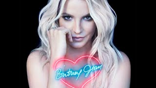 getlinkyoutube.com-Britney Spears Britney Jean Delux Edition Full Album